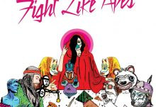 Music Review - Hamburgers N'Heroin - Fight Like Apes – Fight Like Apes Album Review